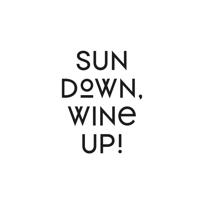 Sun Down. Wine Up!